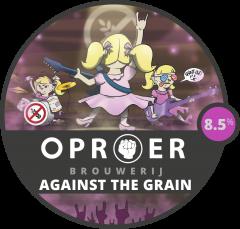 Oproer - Against The Grain (Glutenvrij!)