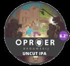 Oproer - Uncut IPA